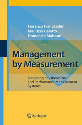 Management By Measurement Designing Key Indicators And Performance Measurement Systems Pdf Domenico Augusto Maisano Academia Edu