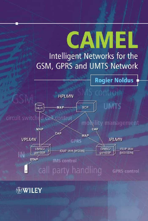 PDF) Camel Intelligent Networks for the Gsm Gprs and Umts Network