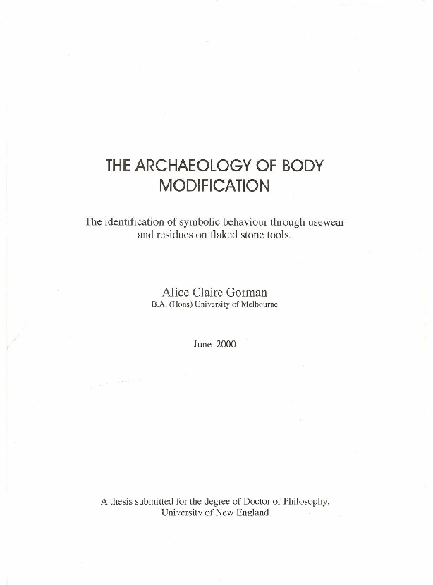 Pdf The Archaeology Of Body Modification The Identification Of Symbolic Behaviour Through Usewear And Residues On Flaked Stone Tools Alice Gorman Academia Edu