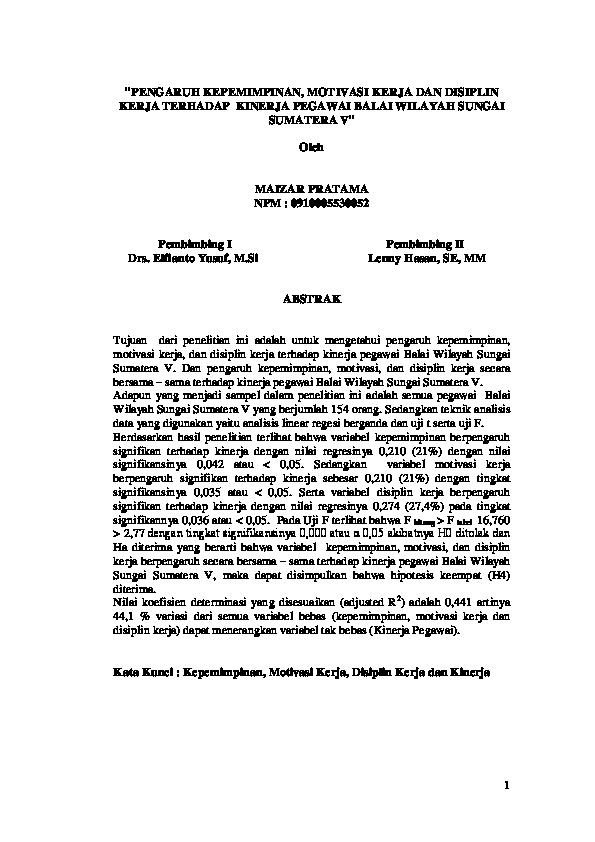 Doc Pengaruh Kepemimpinan Motivasi Kerja Dan Disiplin Kerja Terhadap Kinerja Pegawai Balai Wilayah Sungai Sumatera V Oleh Maizar Pratama Npm 0910005530052 Pembimbing I Pembimbing Ii Ahmad Soleh Academia Edu