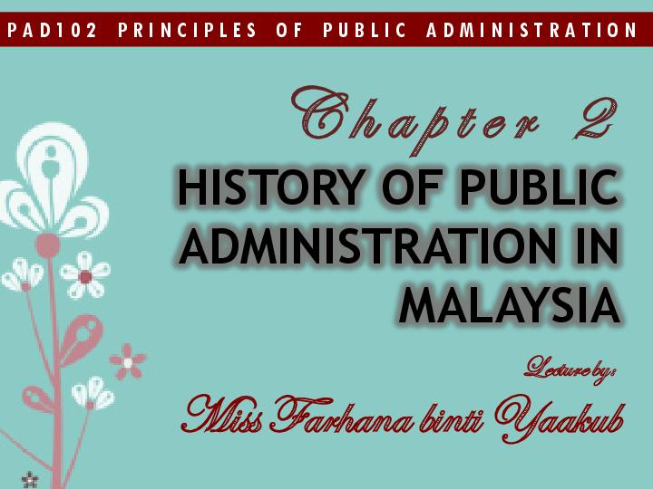 Pdf Chapter 2 History Of Public Administration In Malaysia Nur Rasyiqah Academia Edu