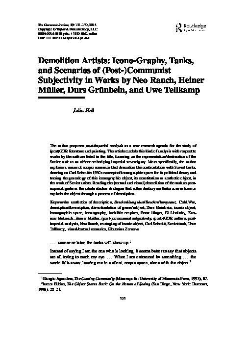 Pdf Demolition Artists Icono Graphy Tanks And Scenarios Of Post Communist Subjectivity In Works By Neo Rauch Heiner Muller Durs Grunbein And Uwe Tellkamp 2014 Julia Hell Academia Edu