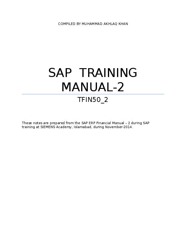 DOC) SAP ERP FI Training Manual-2 (TFIN50-2) | Muhammad Akhlaq Khan