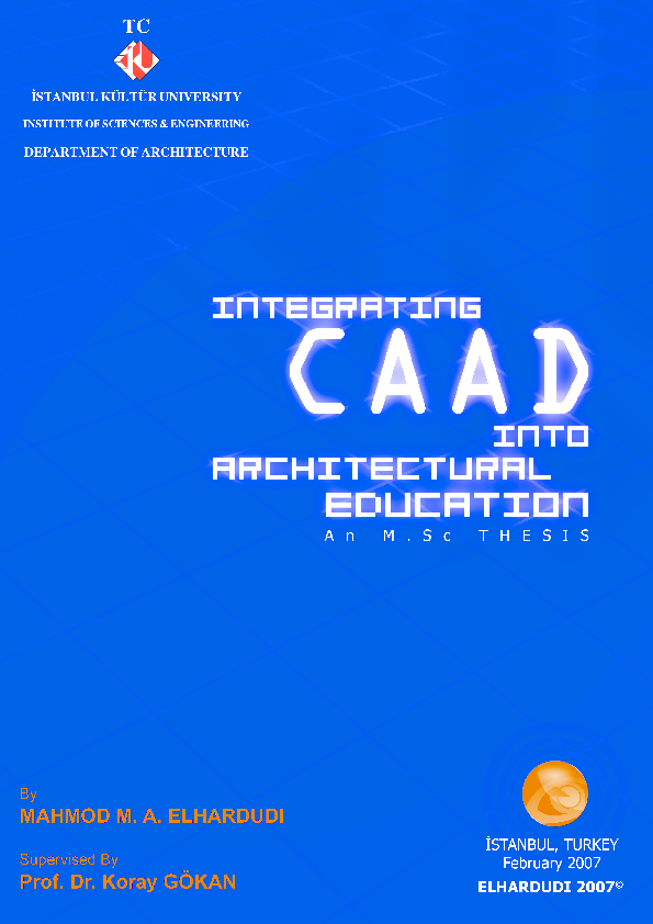 PDF) INTEGRATING CAAD INTO ARCHITECTURAL EDUCATION - M Sc