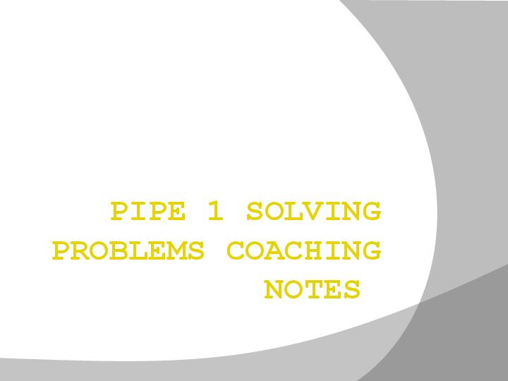 PPT) PIPE 1 COACHING NOTES 150   pauline agustin - Academia edu