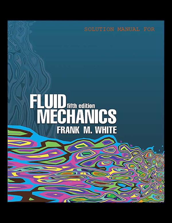 Pdf Mecanica De Fluidos Frank White 5ed Osben Perez Sulca Academia Edu