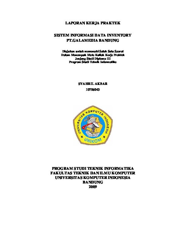 Pdf Laporan Kerja Praktek Sistem Informasi Data Inventory Pt Galamedia Bandung Diajukan Untuk Memenuhi Salah Satu Syarat Dalam Menempuh Mata Kuliah Kerja Praktek Jenjang Studi Diploma Iii Anton Lrs Academia Edu