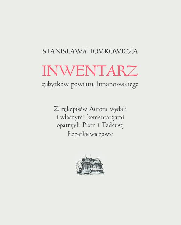 Stanisława Tomkowicza Inwentarz Zabytków Powiatu