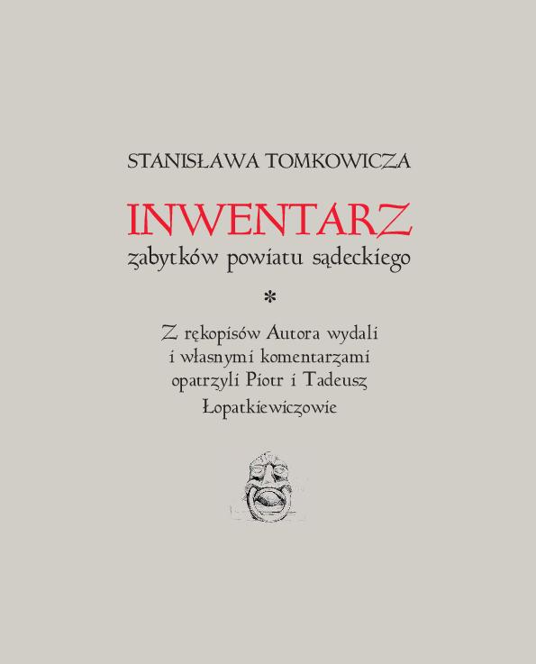 Stanisława Tomkowicza Inwentarz Zabytków Powiatu Sądeckiego