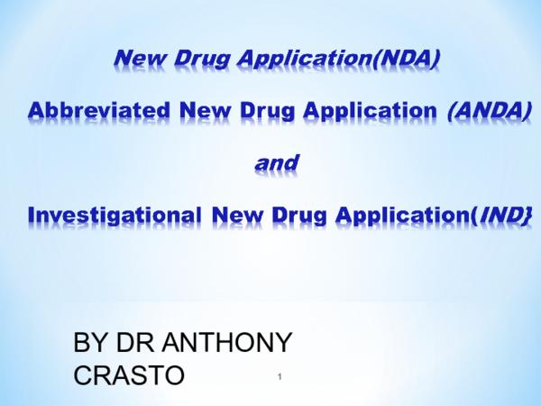 PPT) NDA ANDA IND by Anthony Crasto | Anthony Melvin Crasto Ph D
