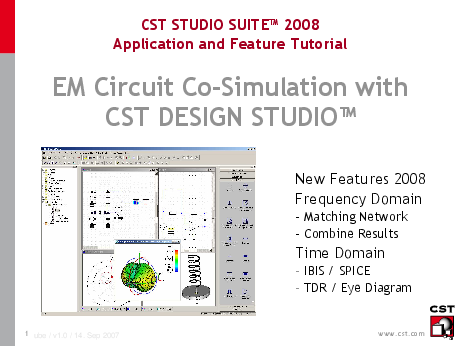 Pdf Cst Studio Suite 2008 Application And Feature Tutorial Em Circuit Co Simulation With Cst Design Studio New Features 2008 Frequency Domain Matching Network Combine Results Time Domain Ibis Spice Tdr