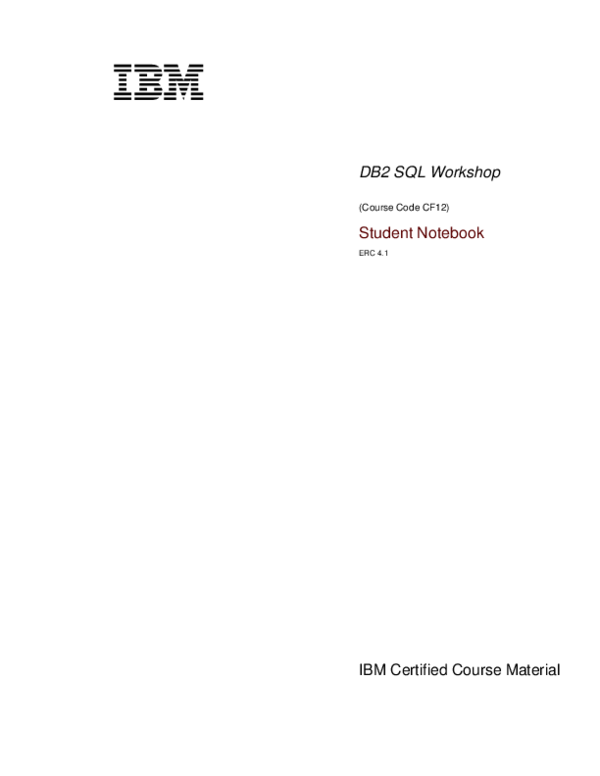 PDF) DB2 SQL Workshop (Course Code CF12) Student Notebook