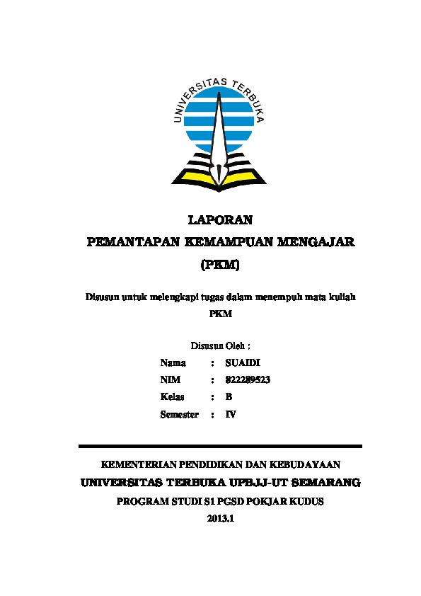 Contoh Laporan Pkm Universitas Terbuka Seputar Laporan