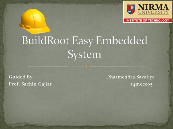PDF) BuildRoot Easy Embedded System | Dnk savaliya