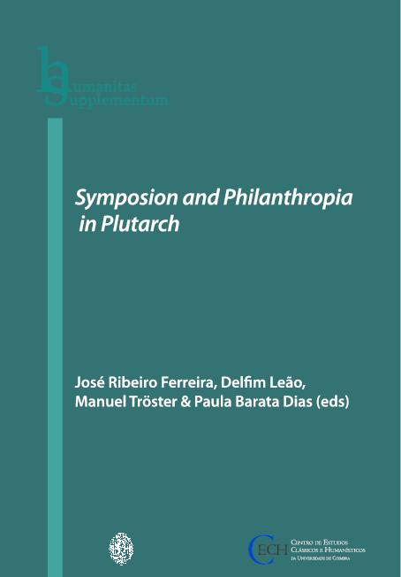 Symposion And Philanthropia In Plutarch Delfim Leão Academiaedu