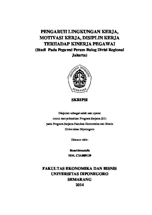 Pdf Pengaruh Lingkungan Kerja Motivasi Kerja Disiplin Kerja Terhadap Kinerja Pegawai Ayu Ivan Jalirante Academia Edu