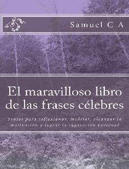 Pdf El Maravilloso Libro De Las Frases Célebres Frases