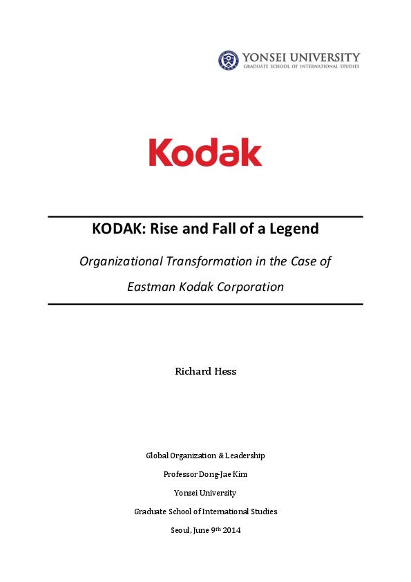 PDF) KODAK: Rise and Fall of a Legend  Organizational