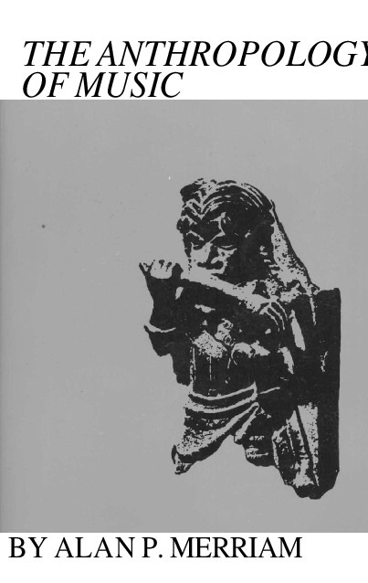 PDF) Merriam - The Anthropology of Music 1964 | Humberto