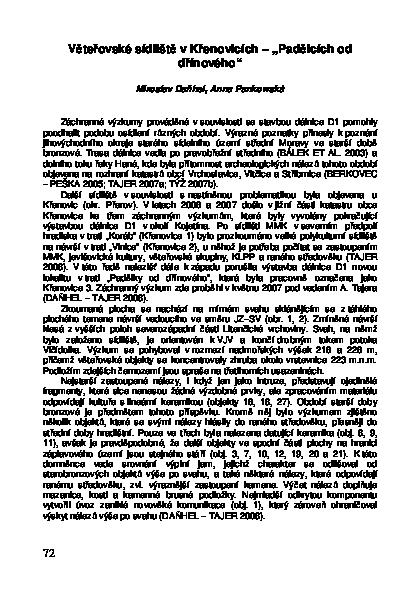 Asymetrické umís- se v tomto případě jedná o relikty raně středověké ar- chitektury.