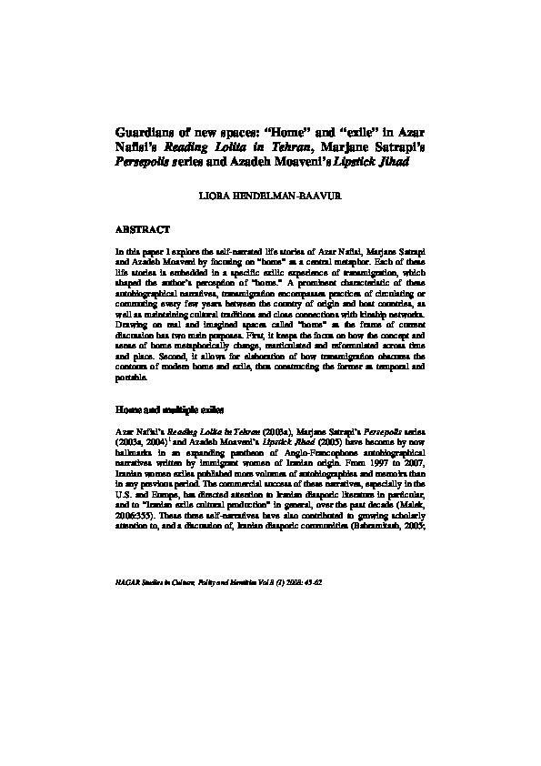 Pdf Guardians Of New Spaces Home And Exile In Azar Nafisi S Reading Lolita In Tehran Marjane Satrapi S Persepolis Series And Azadeh Moaveni S Lipstick Jihad Liora Hendelman Baavur Academia Edu