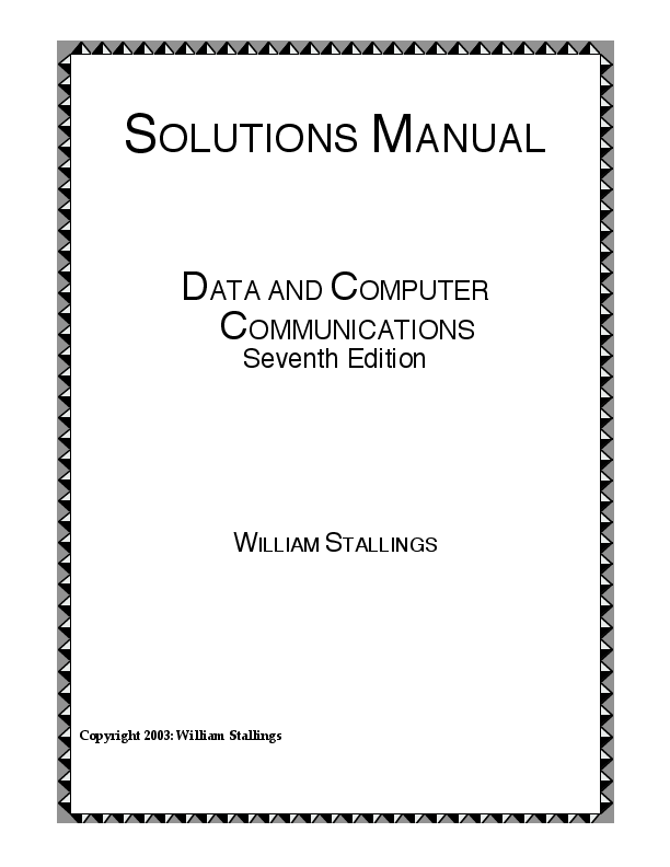 PDF) SOLUTIONS MANUAL DATA AND COMPUTER COMMUNICATIONS Seventh