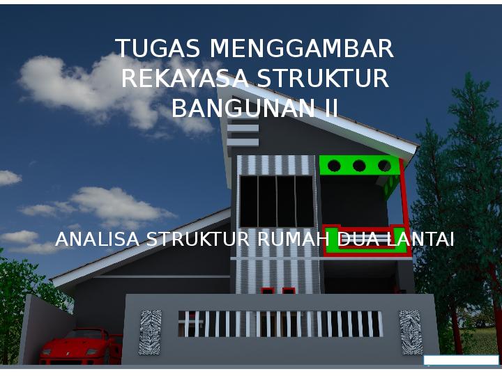 Ppt Analisa Struktur Rumah Dua Lantai Salam Muhamad