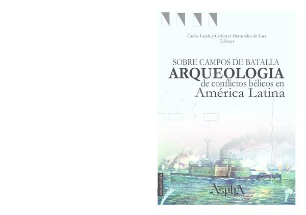 fec8b0368 PDF) Sobre los campos de batalla. Arqueología de conflictos bélicos ...