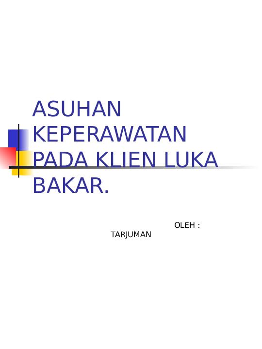 Ppt Askep Luka Bakar Fitria Indah Yani Surbakti Academia Edu