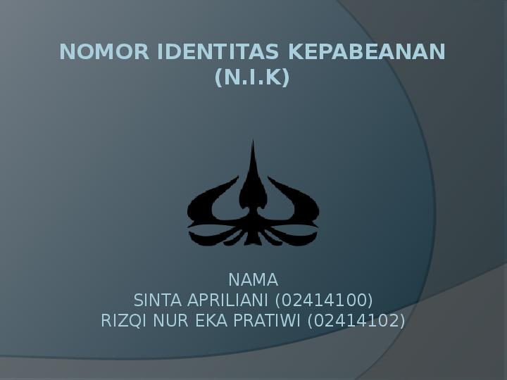 Ppt Nomor Identitas Kepabeanan Rizki Pratiwi Academia Edu