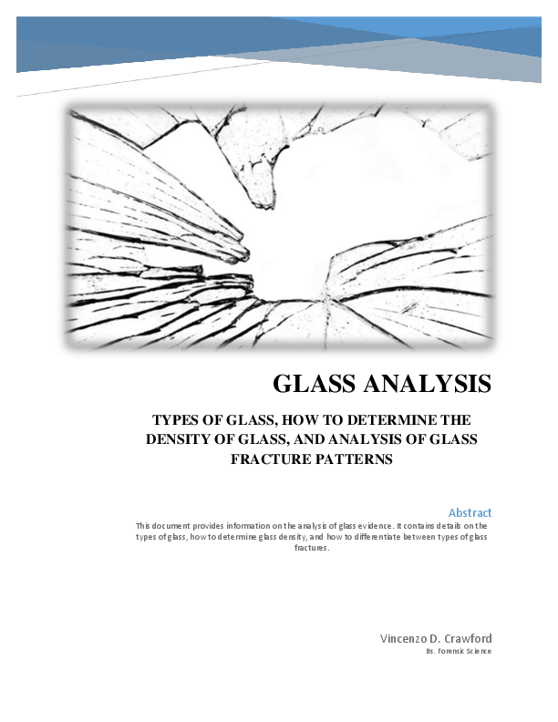 Pdf Analysis Of Glass Evidence Types Of Glass How To Determine The Density Of Glass Analysis Of Glass Fracture Patterns Vincenzo D Crawford Academia Edu