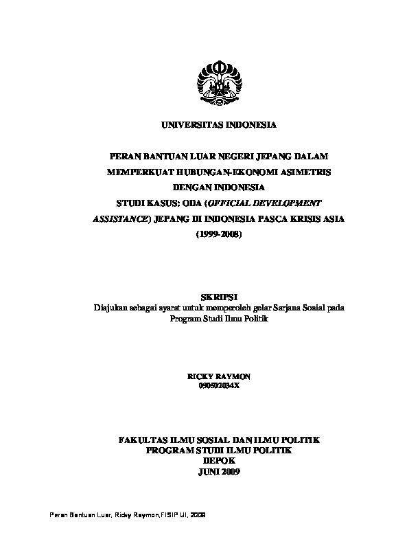 Pdf Peran Bantuan Luar Negeri Jepang Dalam Memperkuat Hubungan Ekonomi Asimetris Dengan Indonesia Studi Kasus Oda Official Development Assistance Jepang Di Indonesia Pasca Krisis Asia 1999 2008 Ramon Fernandez Academia Edu