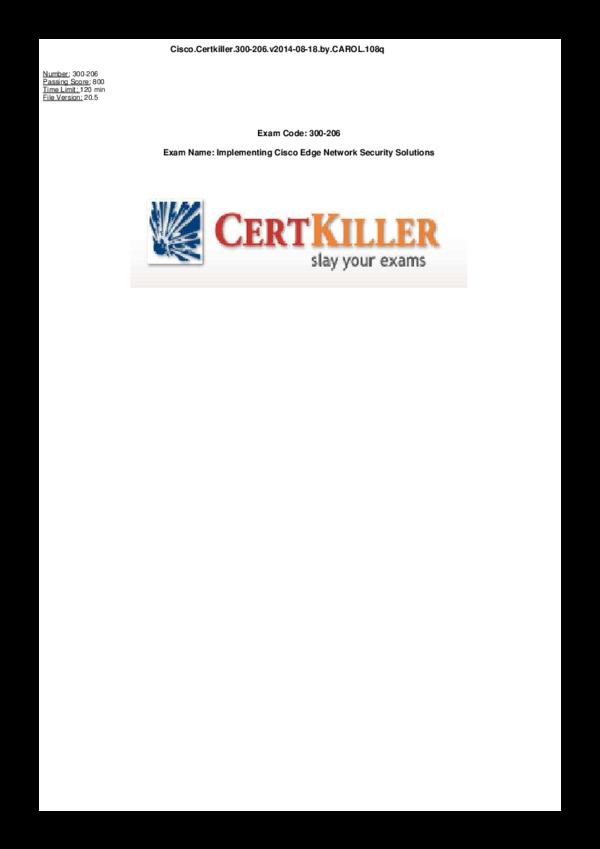 Exam Code: 300-206 Exam Name: Implementing Cisco Edge