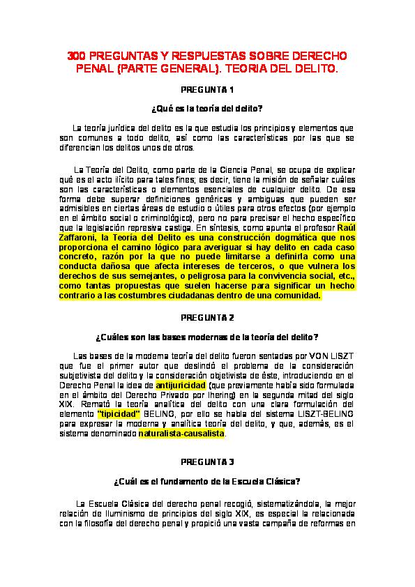 Doc 300 Preguntas Y Respuestas Sobre Derecho Penal Parte General Teoria Del Delito Pregunta 1 Que Es La Teoria Del Delito Jose Hernandez Academia Edu