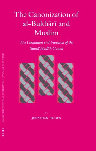 PDF) The Canonization of al-Bukhr and Muslim.pdf | Ali Boughdiri ...