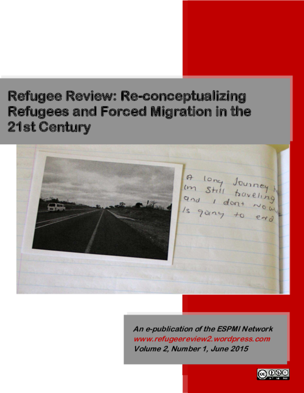 Pdf 2015 Refugee Review Reconceptualizing Refugees And Forced Migration In The 21st Century Petra Molnar Brittany Lauren Wheeler Bani Gill Ina R Jahn And Hillary Mellinger Academia Edu