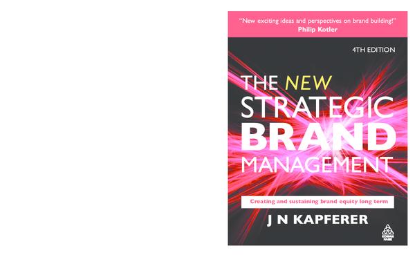 89e1e4ee8f80 The New Strategic Brand Management - Jean Noel Kapferer  PDF ...