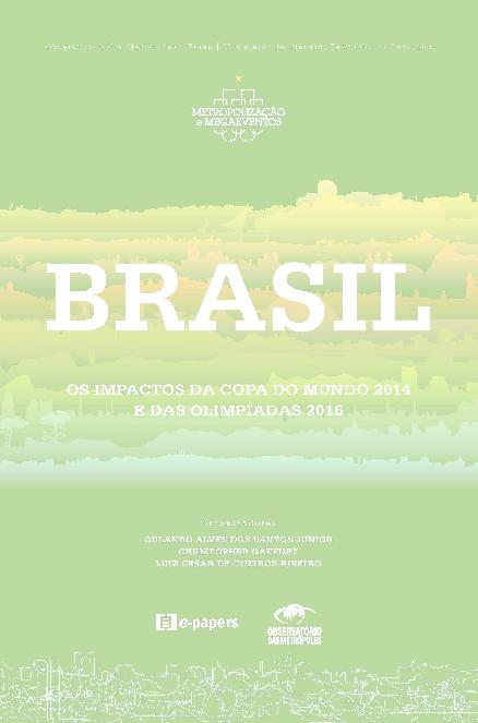 Brasil  Os Impactos da Copa do Mundo de 2014 e as Olimpíads de 2016 ... 093dd00ba88