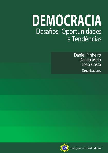 a451dd062004a Democracia  desafios, oportunidades e tendências   Paula Chies ...
