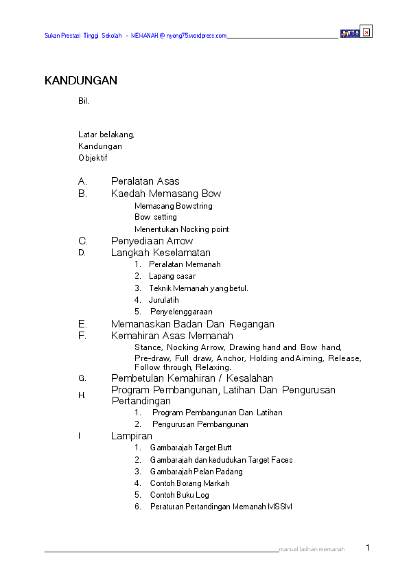 Gambarajah Target Butt Gambarajah dan kedudukan Target Faces Gambarajah Pelan Padang Contoh Borang Markah Contoh Buku Log