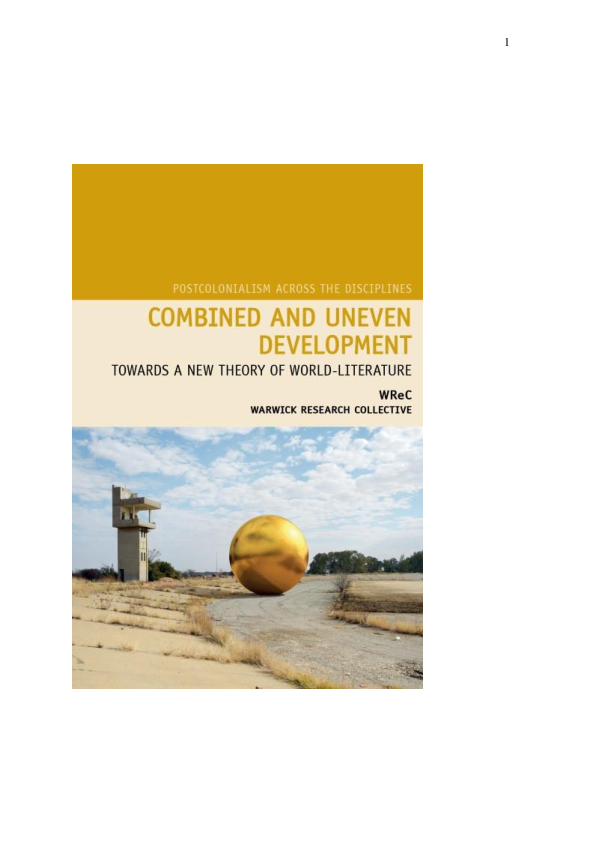 Combined And Uneven Development Towards A New Theory Of World