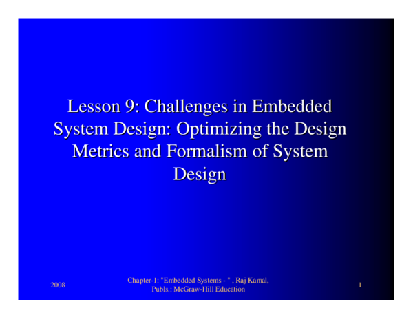 Pdf Lesson 9 Lesson 9 Challenges In Embedded Challenges In Embedded System Design Optimizing The Design System Design Optimizing The Design Metrics And Formalism Of System Metrics And Formalism Of System Design