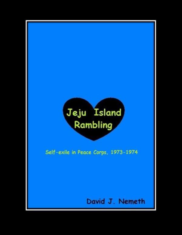 PDF) Jeju Island Rambling: Self-Exile in Peace Corps, 1973