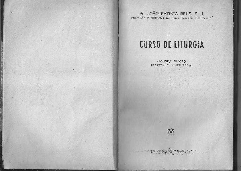 3ee1bf6a21 PDF) CURSO DE LITURGIA SEGUNDA EDIÇÃO REVISTA E AUMENTADA Pkib bE ...