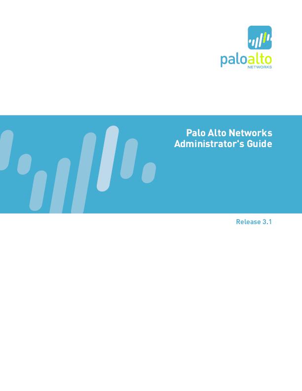 PDF) Palo Alto Networks Administrator's Guide | Bernie Blade