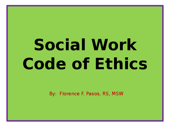 photo about Nasw Code of Ethics Printable called PPT) Social Perform Code of Ethics Florence Flores-Pasos