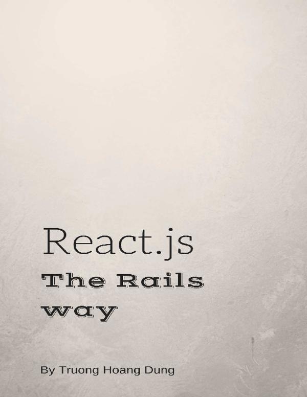 PDF) React js, the Rails way   Cuong Vu - Academia edu