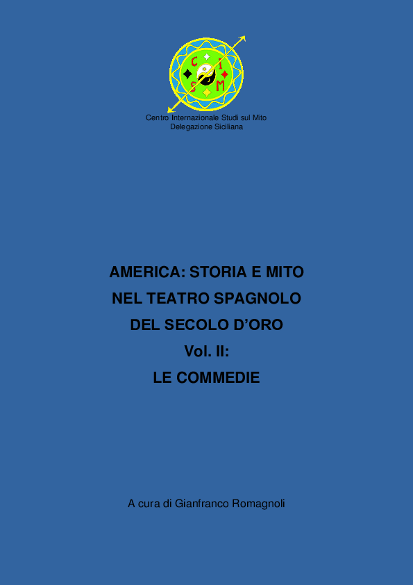 America  storia e mito nel teatro spagnolo del Secolo d Oro - vol ... 07cc0f1dfdb2