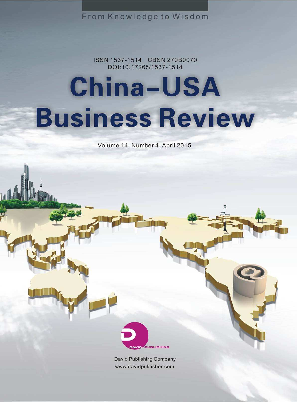PDF) China-USA Business Review (ISSN 1537-1514) Vol 14, No 4, 2015