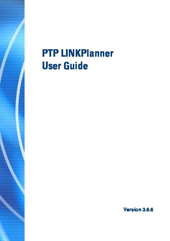 PDF) PTP LINKPlanner User Guide | Javier Boquin - Academia edu